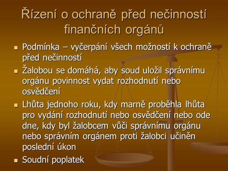 Řízení o ochraně před nečinností finančních orgánů