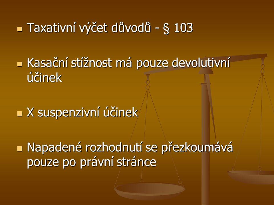 Taxativní výčet důvodů - § 103