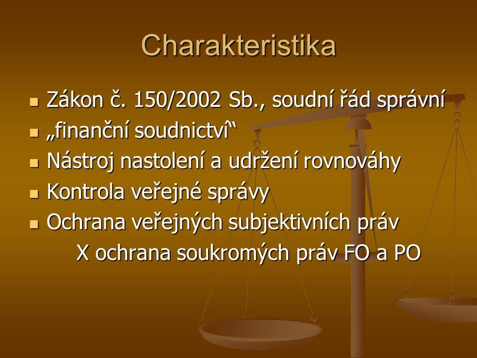 Charakteristika Zákon č. 150/2002 Sb., soudní řád správní