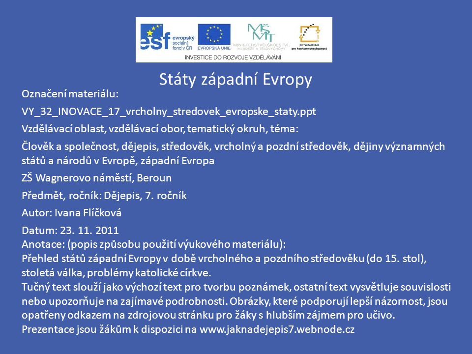 Státy západní Evropy Označení materiálu: