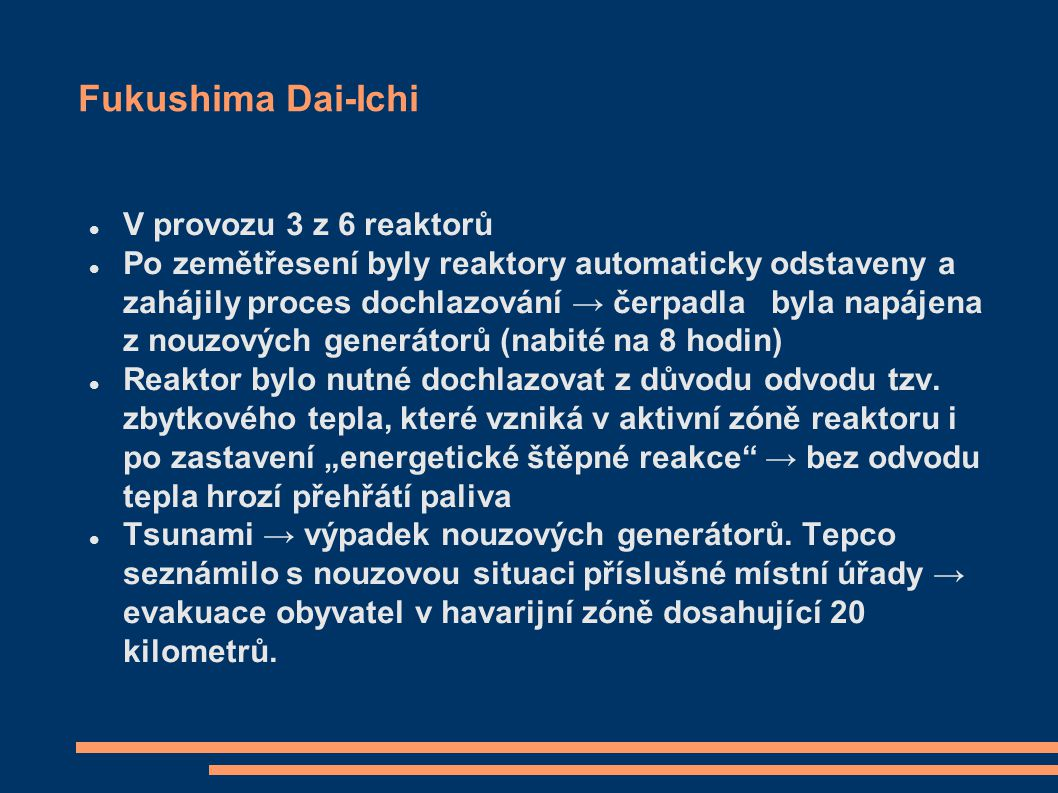 Fukushima Dai-Ichi V provozu 3 z 6 reaktorů
