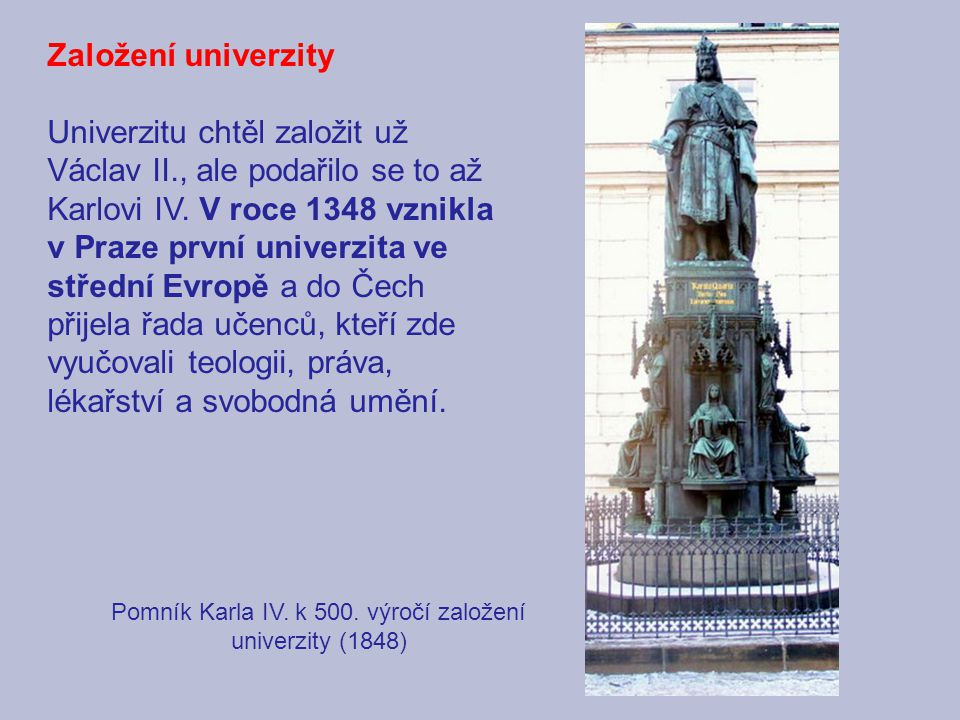 Pomník Karla IV. k 500. výročí založení univerzity (1848)