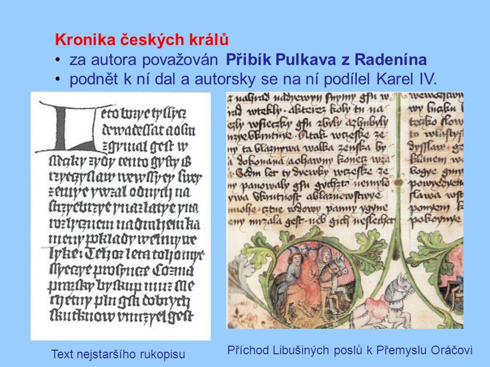 za autora považován Přibík Pulkava z Radenína
