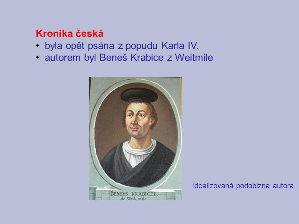 byla opět psána z popudu Karla IV.