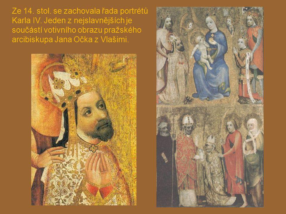 Ze 14. stol. se zachovala řada portrétů Karla IV