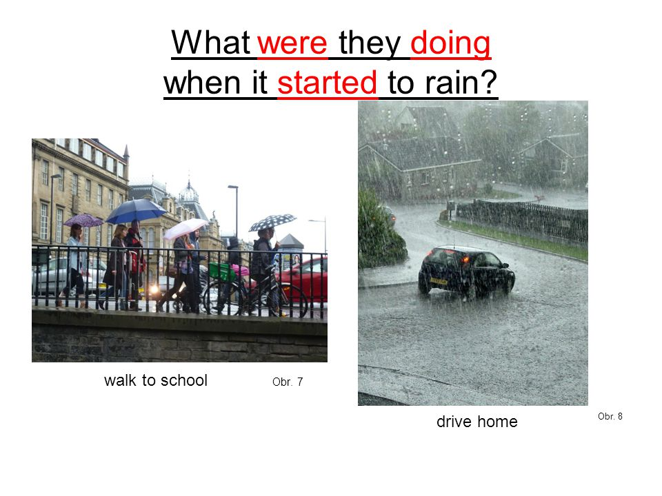 What were they doing when it started to rain