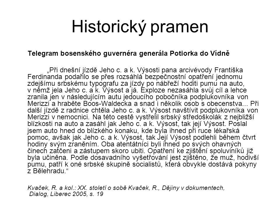 Historický pramen Telegram bosenského guvernéra generála Potiorka do Vídně.