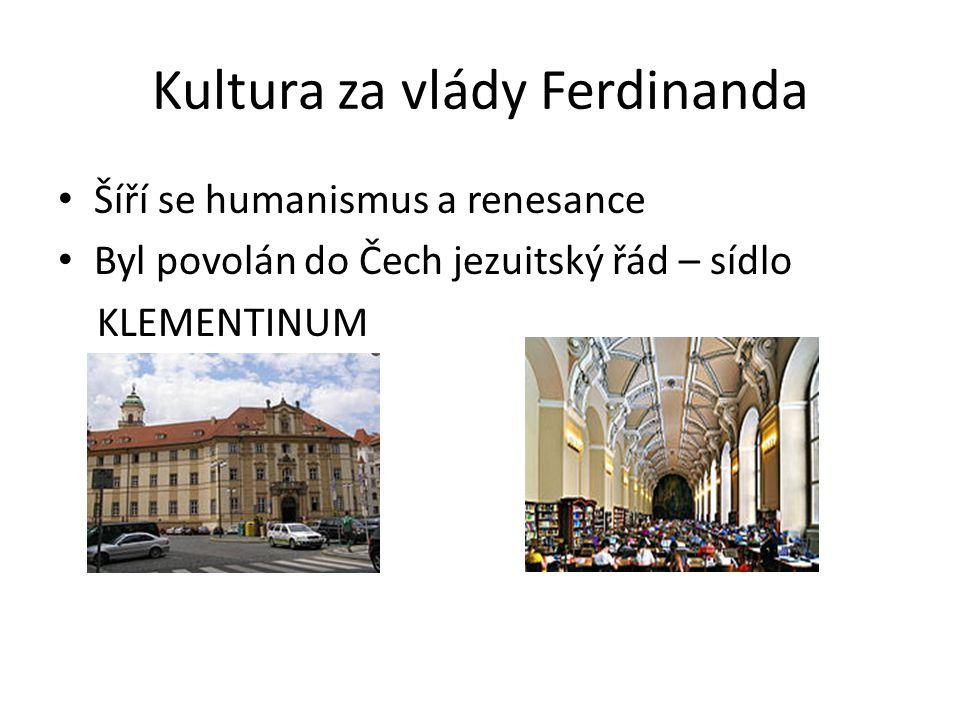 Kultura za vlády Ferdinanda