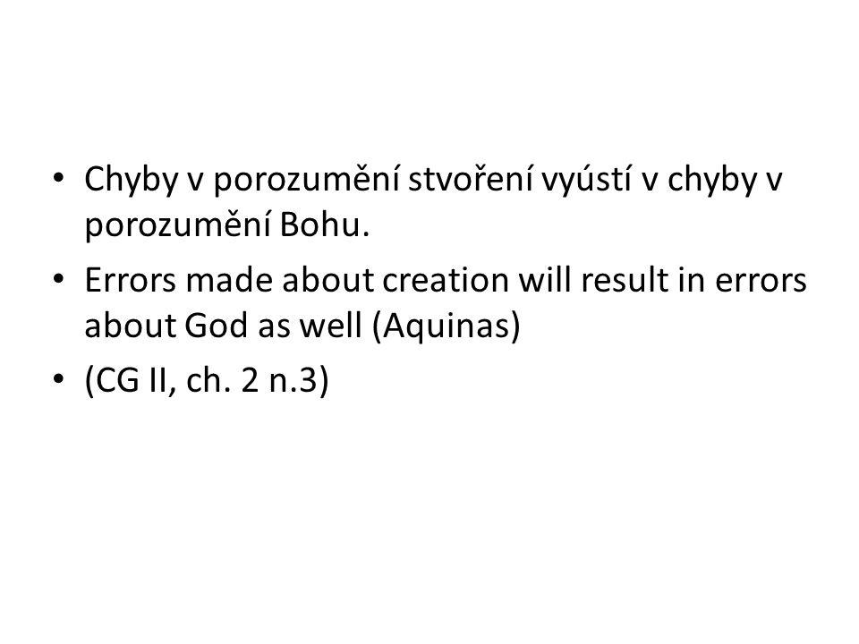Chyby v porozumění stvoření vyústí v chyby v porozumění Bohu.