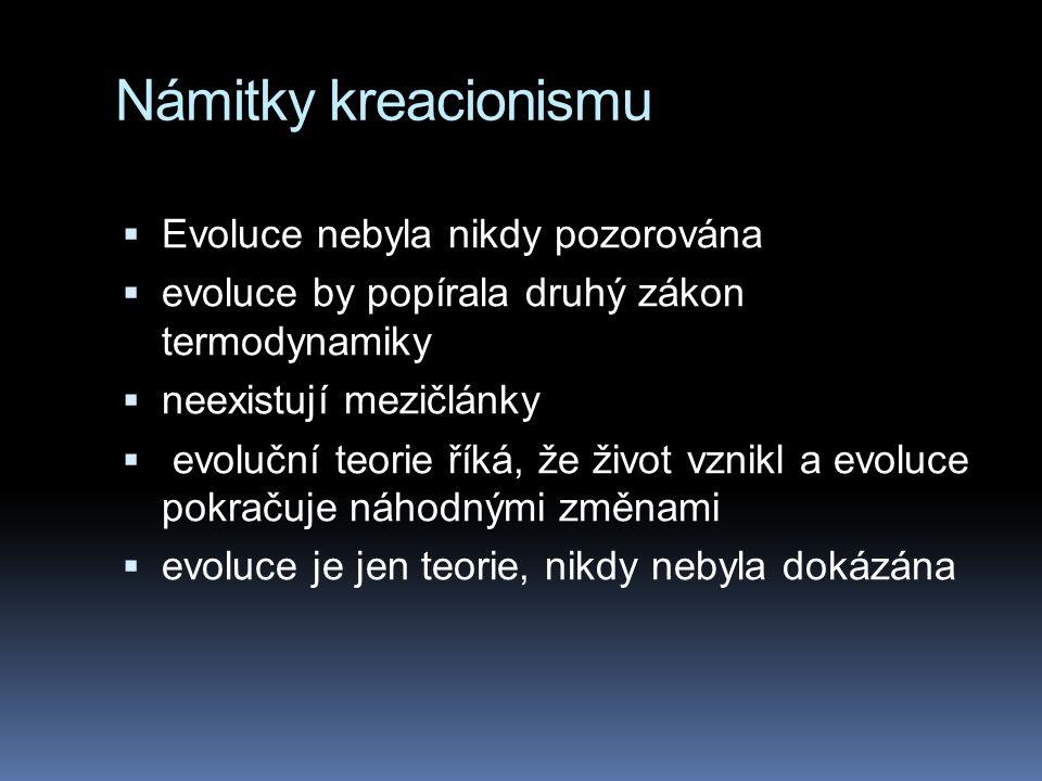Námitky kreacionismu Evoluce nebyla nikdy pozorována