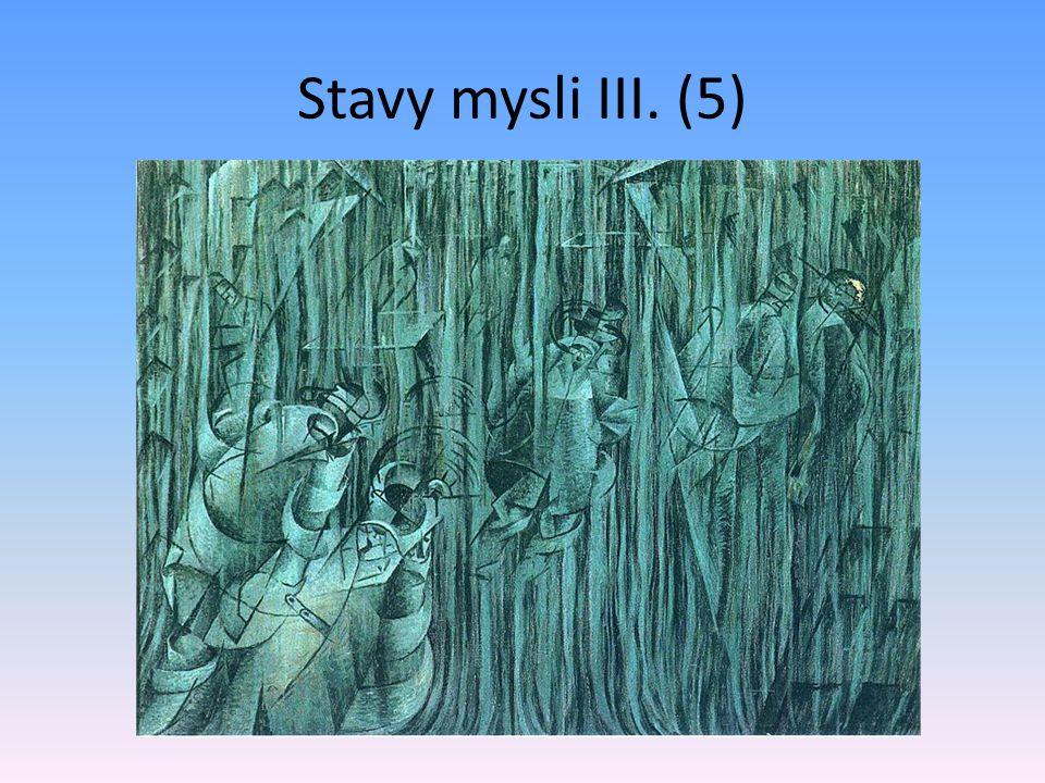 Stavy mysli III. (5) 1911