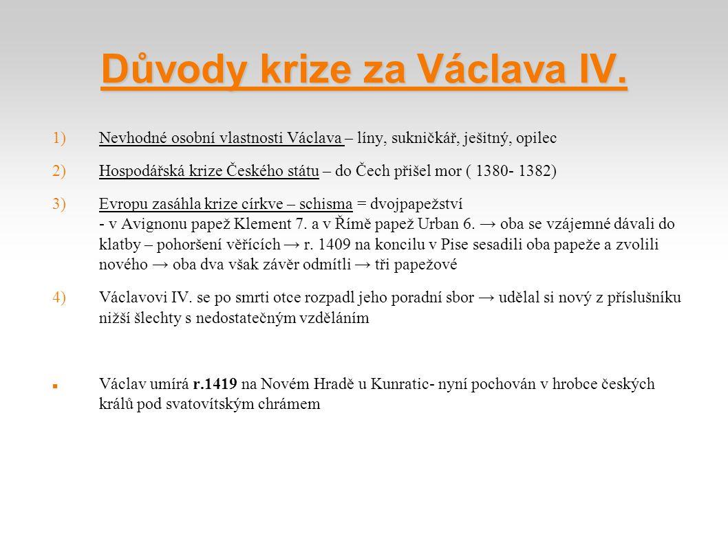 Důvody krize za Václava IV.