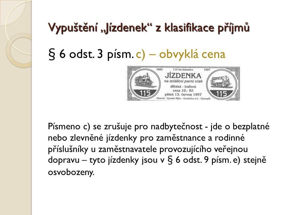 § 6 odst. 3 písm. c) – obvyklá cena