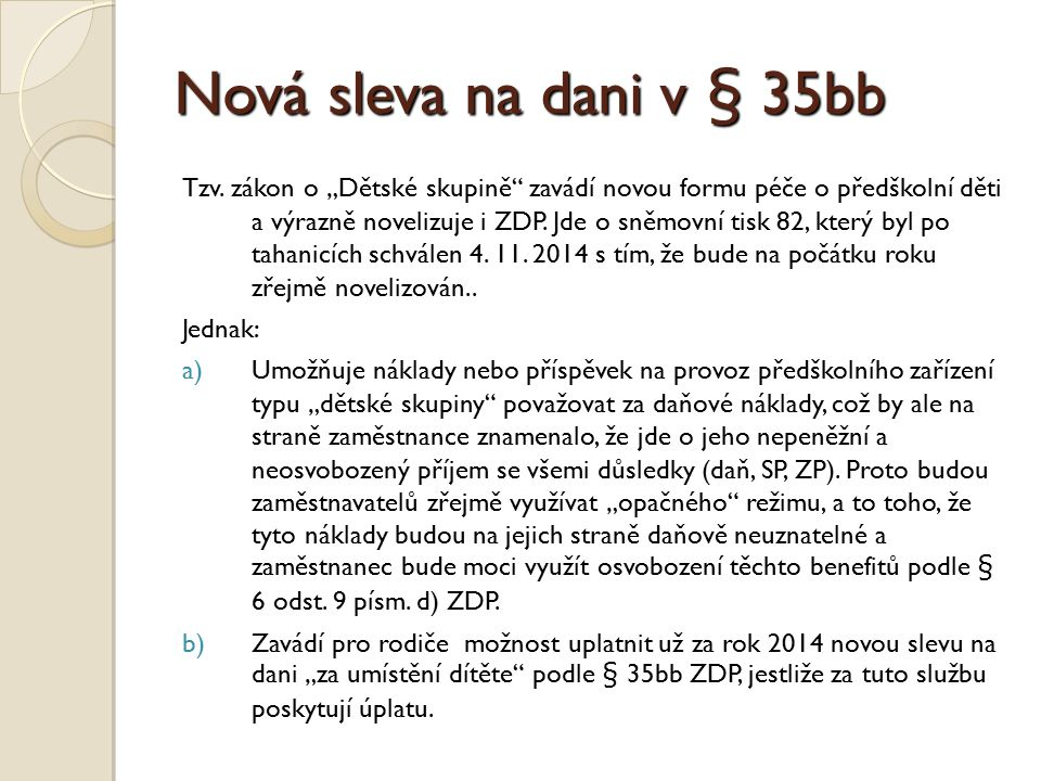 Nová sleva na dani v § 35bb