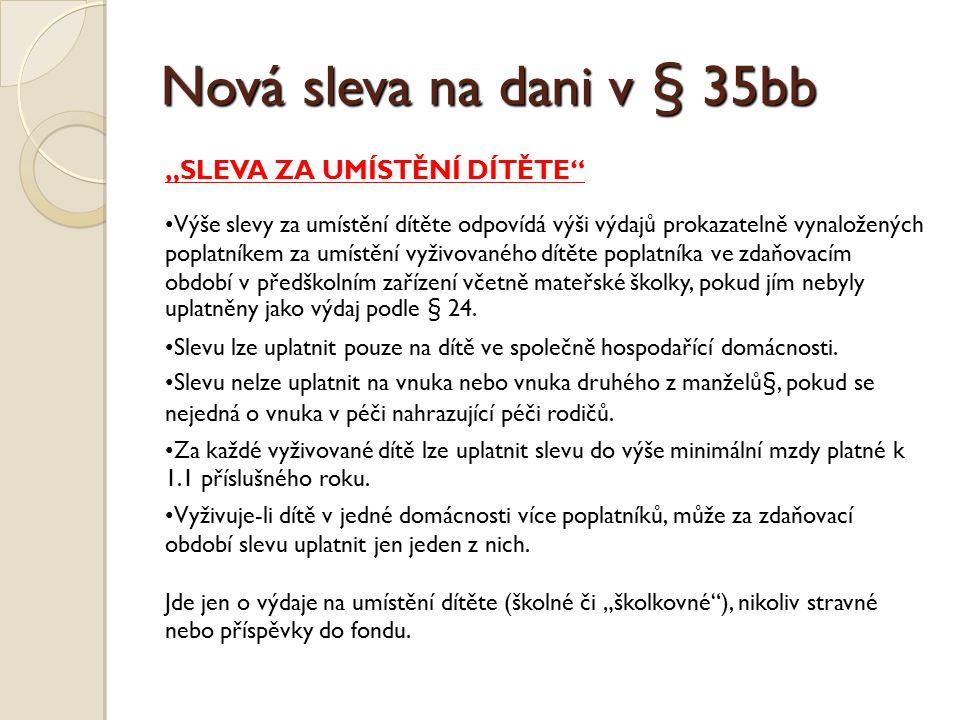 """Nová sleva na dani v § 35bb """"SLEVA ZA UMÍSTĚNÍ DÍTĚTE"""
