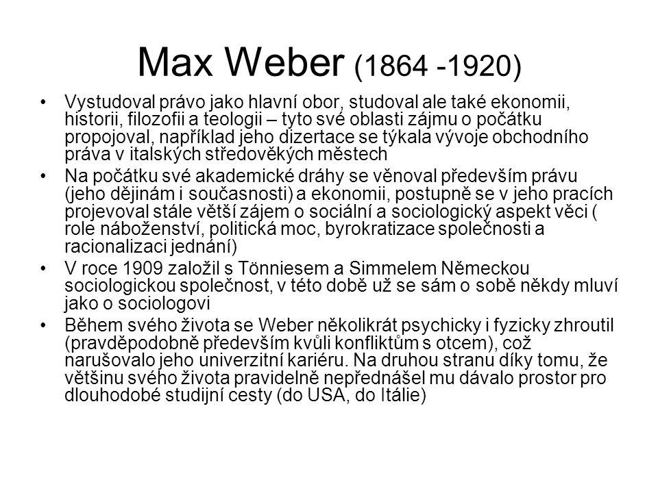 Max Weber (1864 -1920)