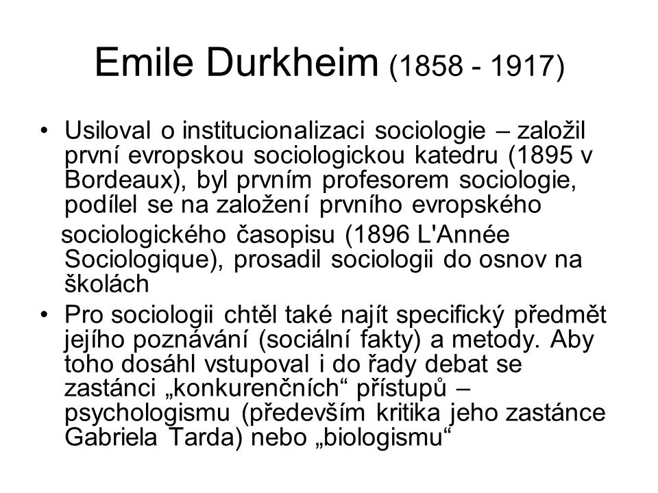 Emile Durkheim (1858 - 1917)