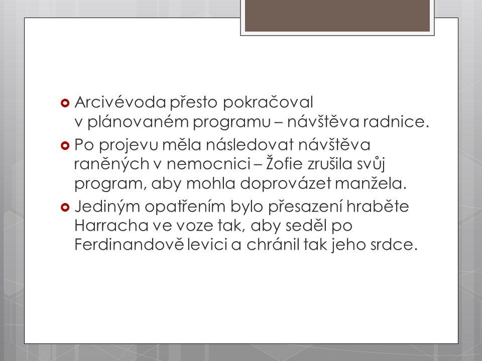 Arcivévoda přesto pokračoval v plánovaném programu – návštěva radnice.