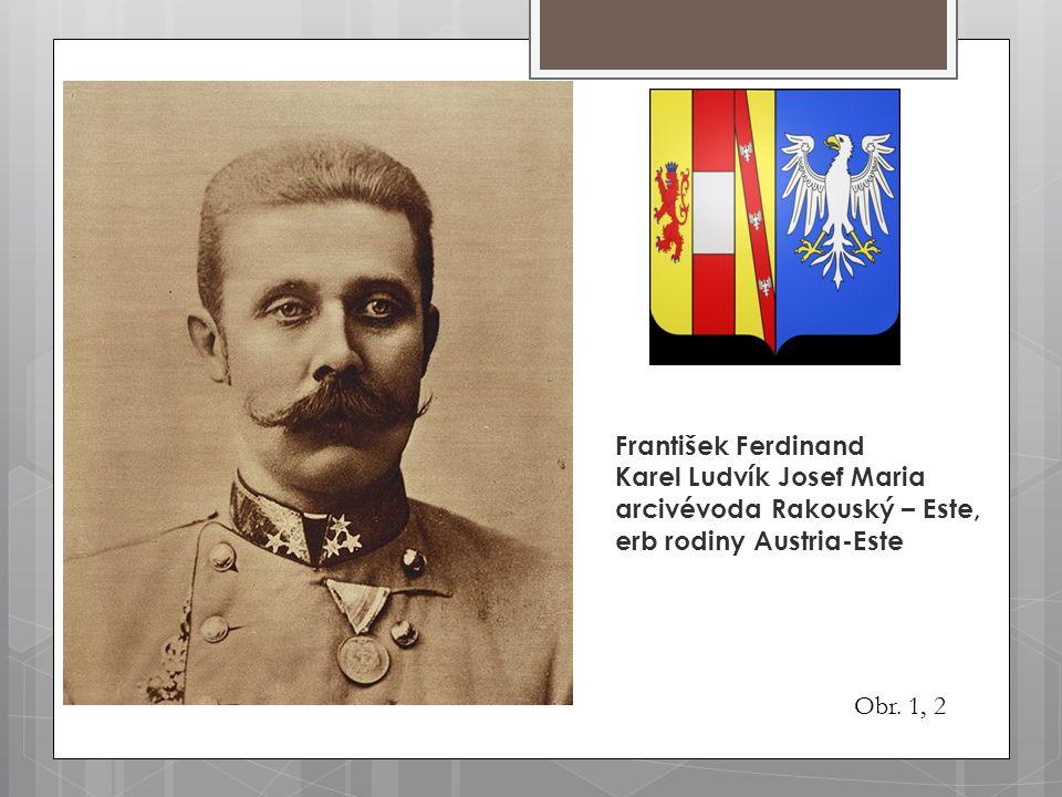 František Ferdinand Karel Ludvík Josef Maria. arcivévoda Rakouský – Este, erb rodiny Austria-Este.