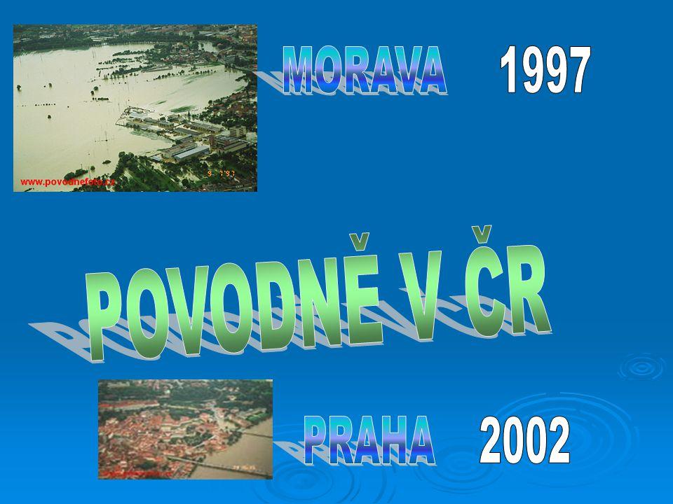 MORAVA 1997 POVODNĚ V ČR PRAHA 2002