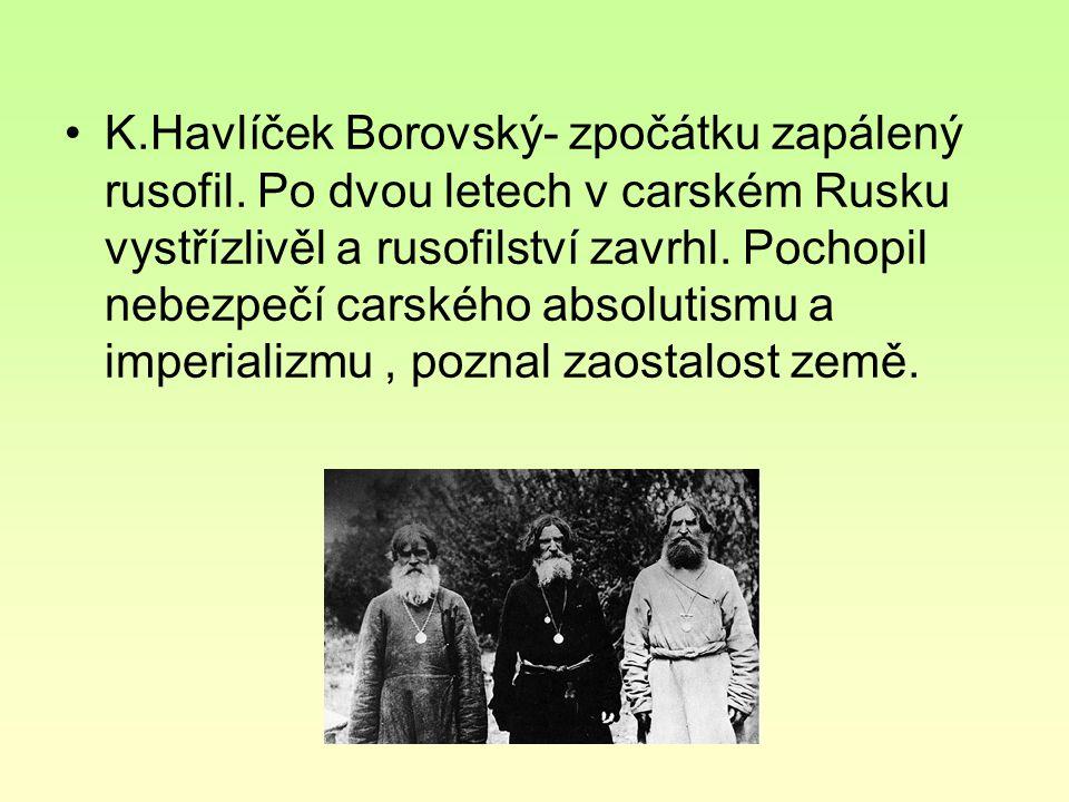 K. Havlíček Borovský- zpočátku zapálený rusofil