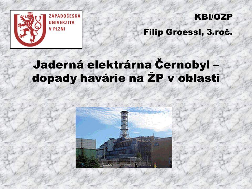 Jaderná elektrárna Černobyl – dopady havárie na ŽP v oblasti