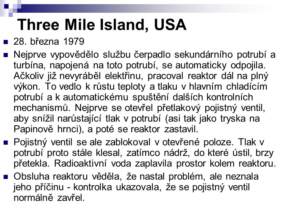 Three Mile Island, USA 28. března 1979