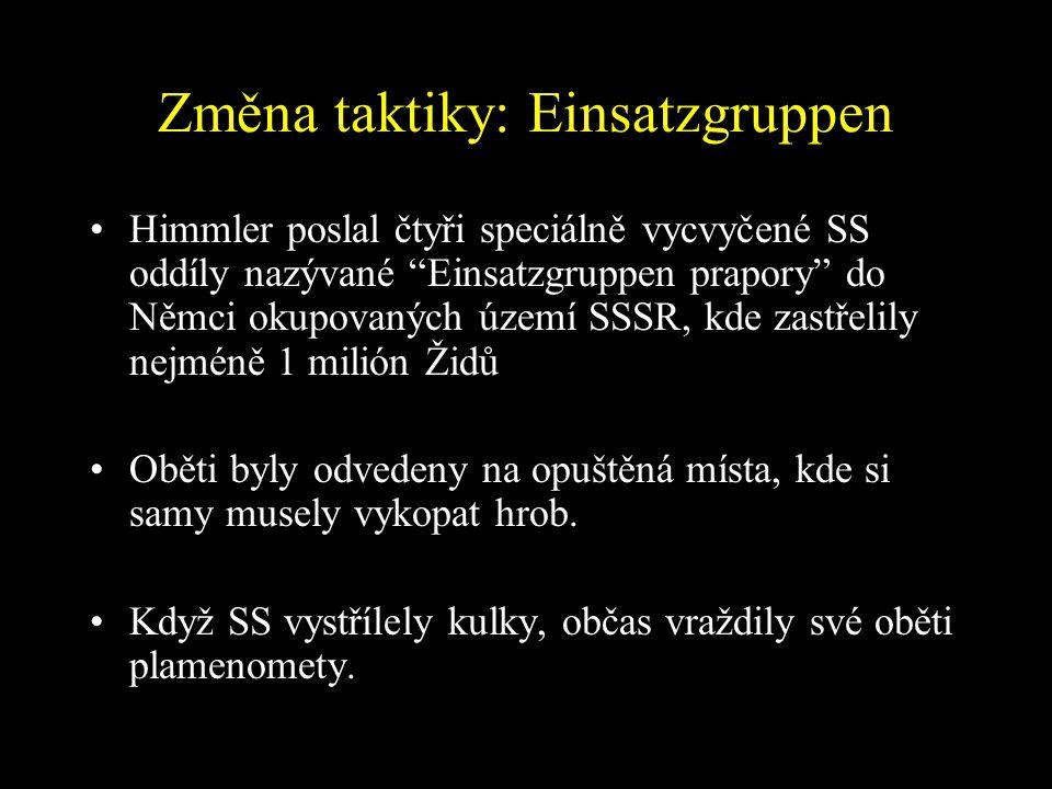 Změna taktiky: Einsatzgruppen