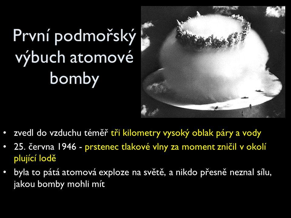 První podmořský výbuch atomové bomby