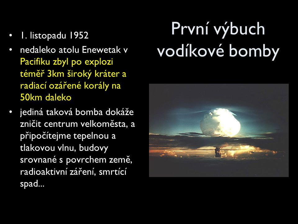 První výbuch vodíkové bomby