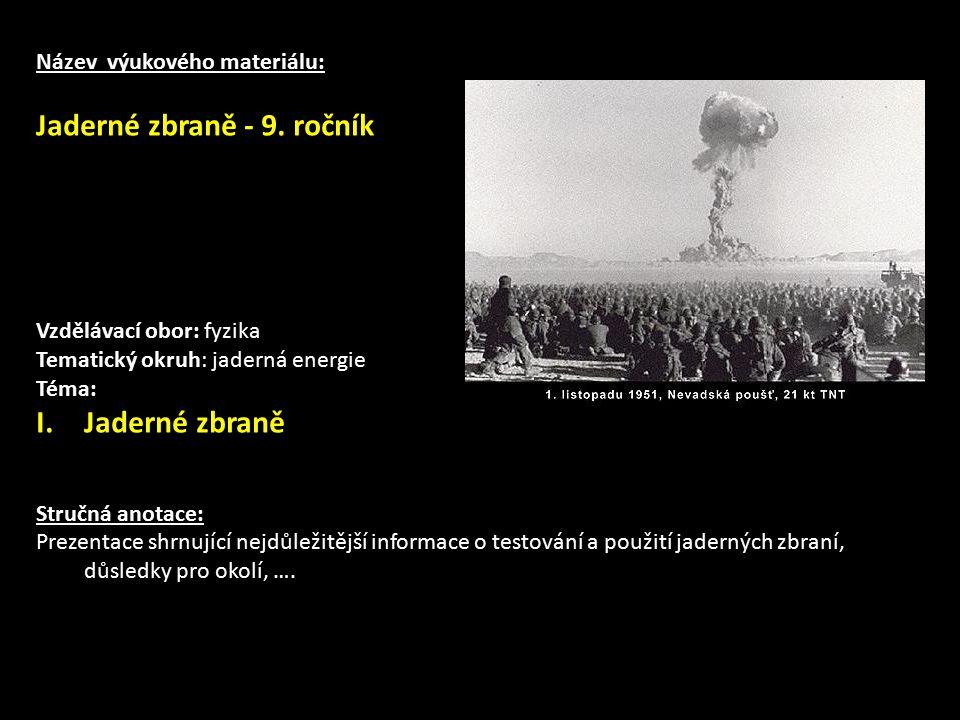 Jaderné zbraně - 9. ročník