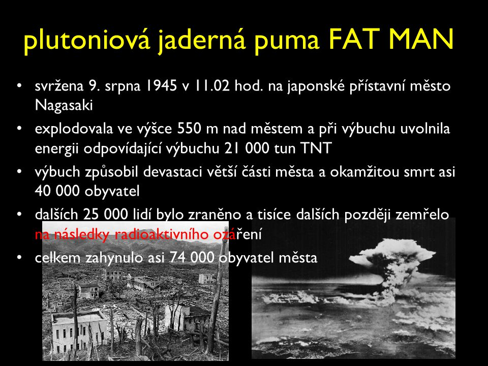 plutoniová jaderná puma FAT MAN