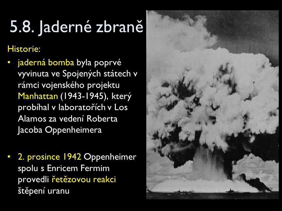 5.8. Jaderné zbraně Historie: