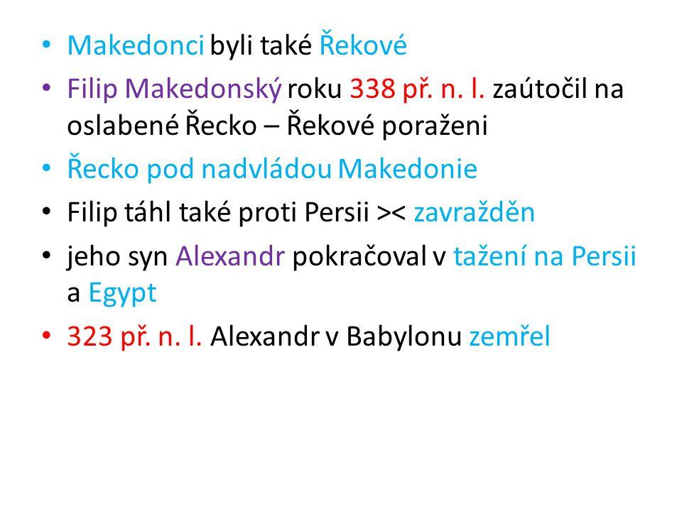 Makedonci byli také Řekové
