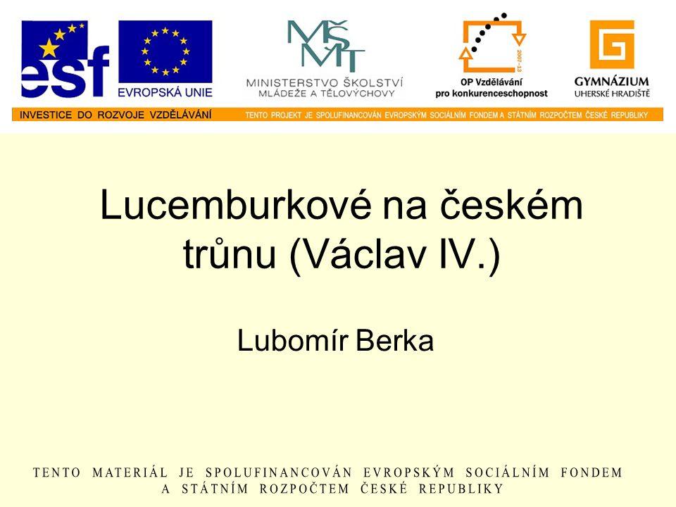 Lucemburkové na českém trůnu (Václav IV.)