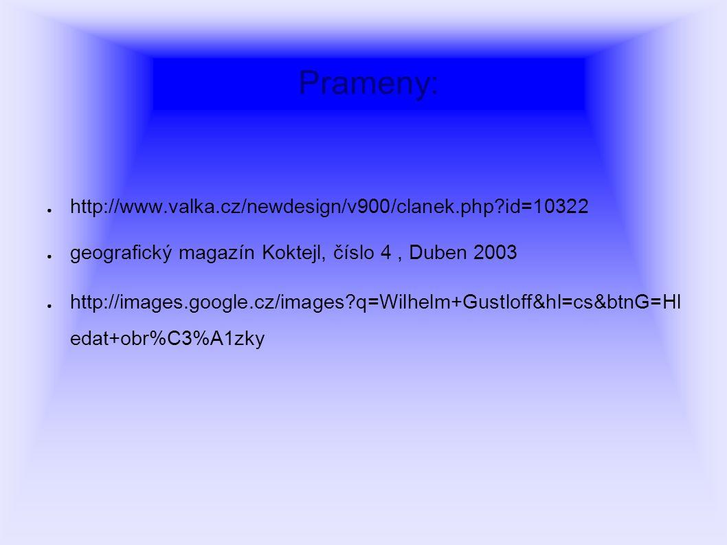 Prameny: http://www.valka.cz/newdesign/v900/clanek.php id=10322