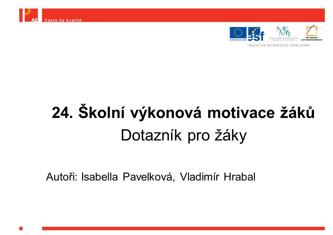 24. Školní výkonová motivace žáků