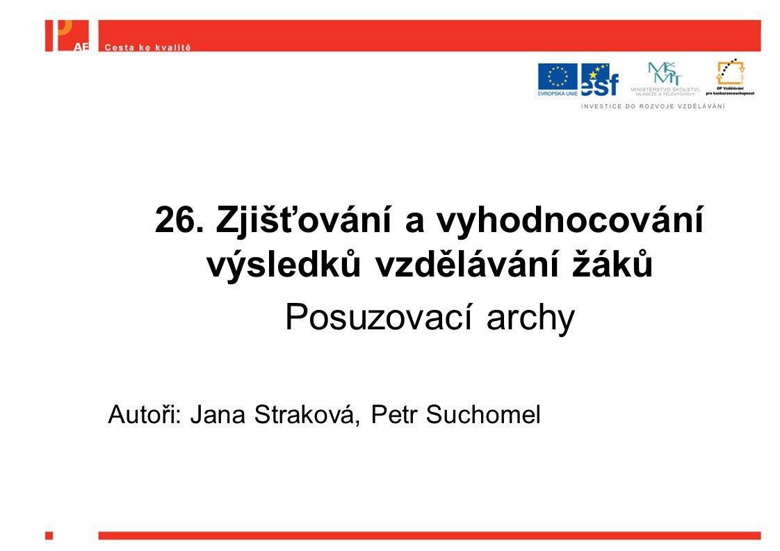26. Zjišťování a vyhodnocování výsledků vzdělávání žáků