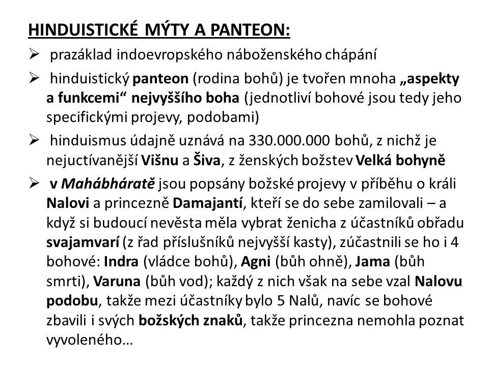 HINDUISTICKÉ MÝTY A PANTEON:
