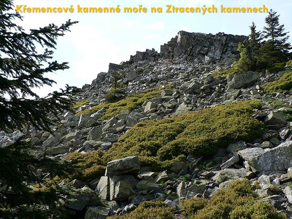 Křemencové kamenné moře na Ztracených kamenech