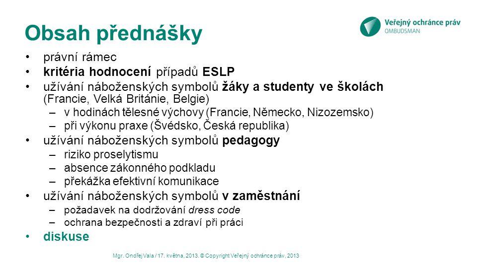 Obsah přednášky právní rámec kritéria hodnocení případů ESLP