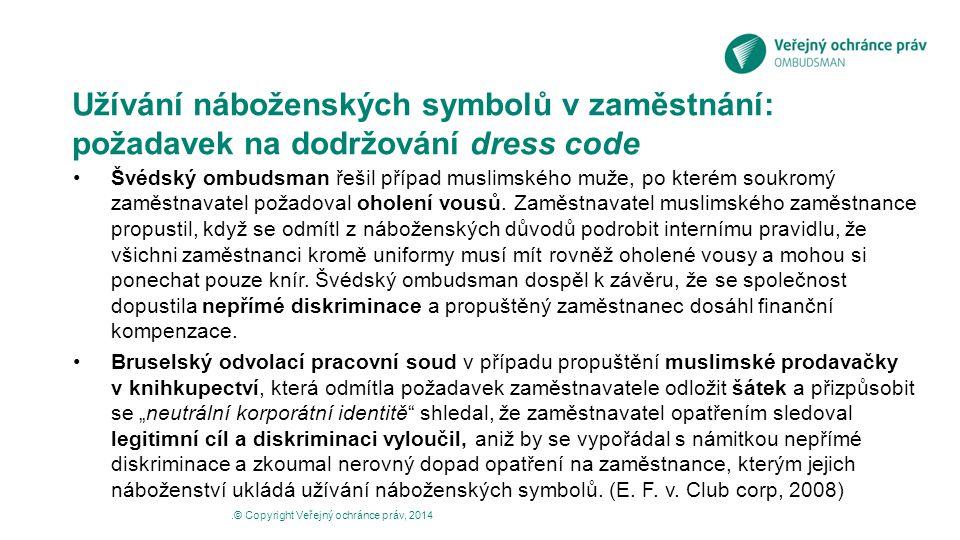 Užívání náboženských symbolů v zaměstnání: požadavek na dodržování dress code