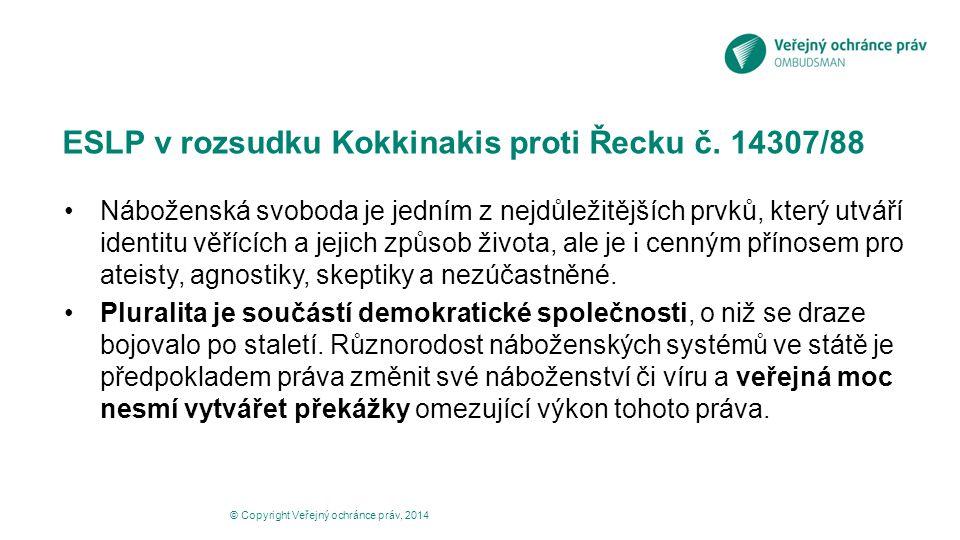 ESLP v rozsudku Kokkinakis proti Řecku č. 14307/88