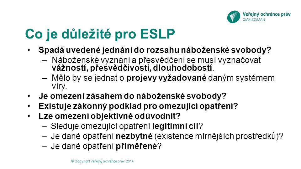 Co je důležité pro ESLP Spadá uvedené jednání do rozsahu náboženské svobody