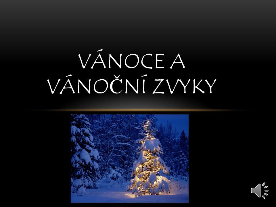 Vánoce a vánoční zvyky