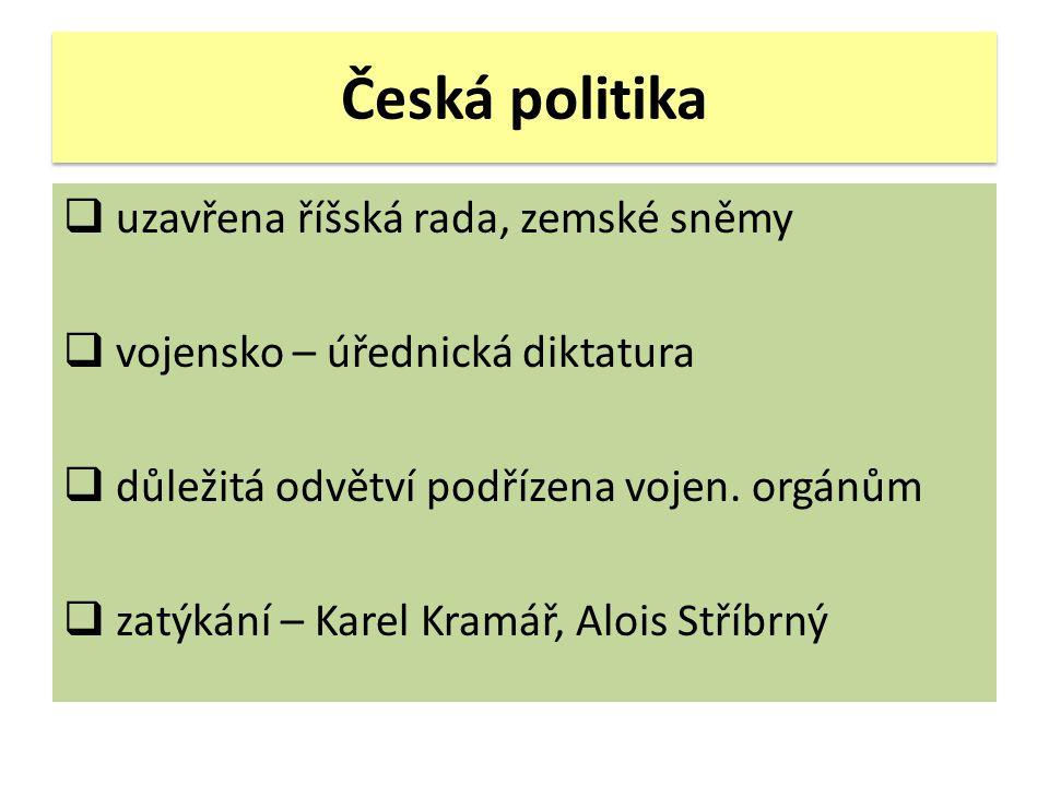 Česká politika uzavřena říšská rada, zemské sněmy