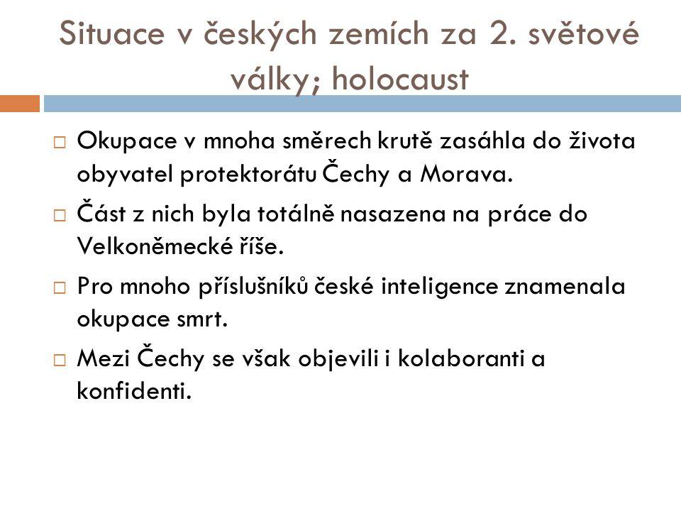 Situace v českých zemích za 2. světové války; holocaust