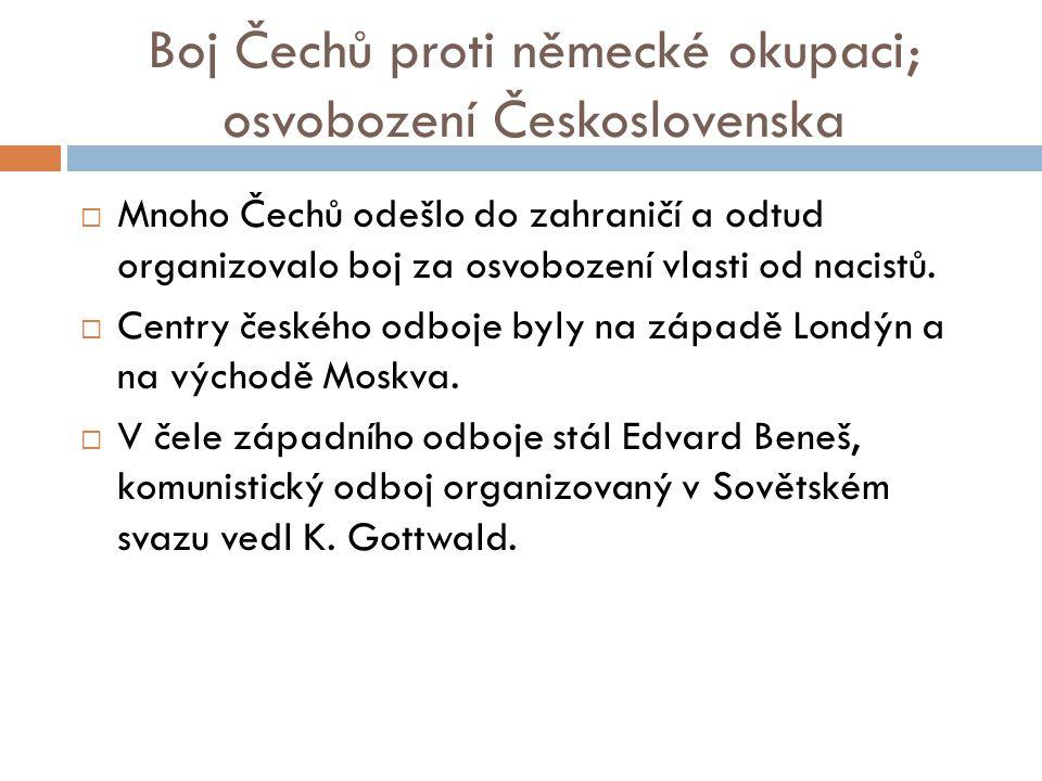 Boj Čechů proti německé okupaci; osvobození Československa