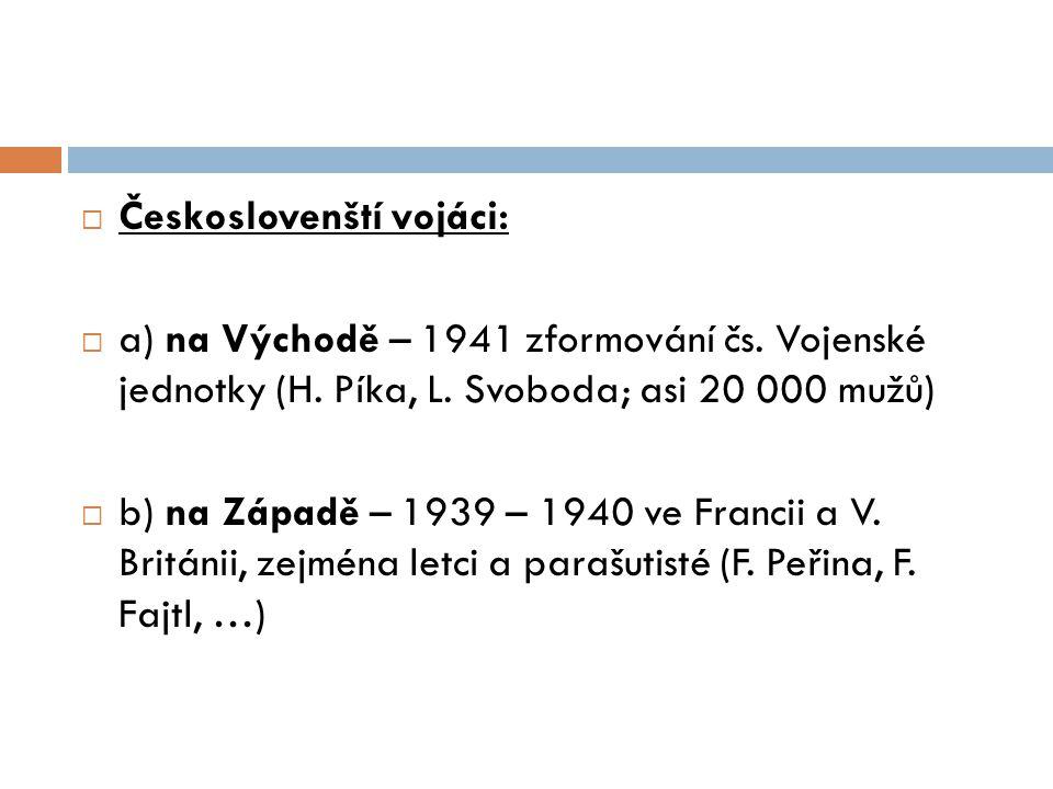 Českoslovenští vojáci: