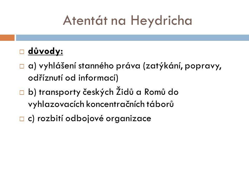 Atentát na Heydricha důvody: